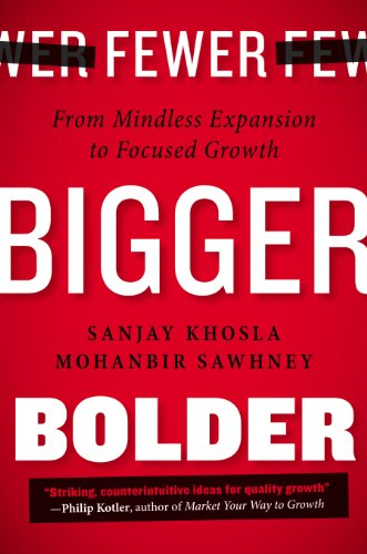 Fewer Bigger Bolder Mohan Sawhney