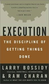 Execution The Discipline of Getting Things Done Larry Bossidy and Ram Charan