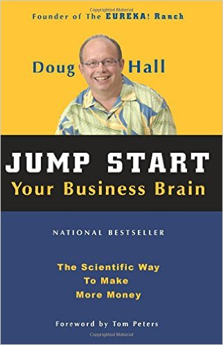 Jump Start Your Business Brain The Scientific Way To Make More Money Doug Hall