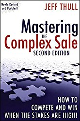 Mastering the Complex Sale Jeff Thull