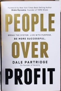 People over profit Dale partridge